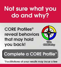 Complete a CORE Profile®