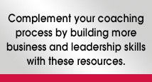 We recommend the following to complement your coaching process