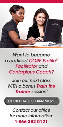 Want to become a certified CORE Profile® facilitator and coach?