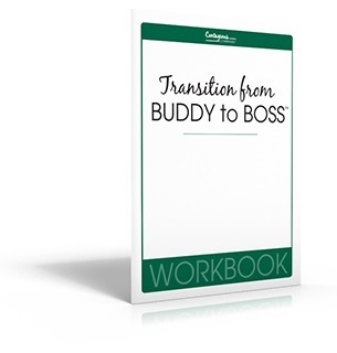 Transition From Buddy to Boss™ by Monica Wofford