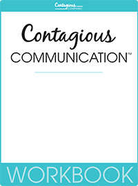 Contagious Communication™